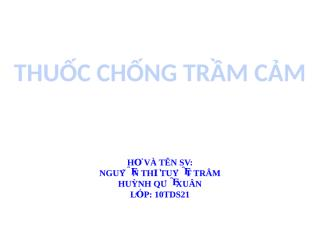 THUOC CHONG TRAM CAM.pptx