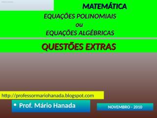 equações polinomiais - questões extras.pps